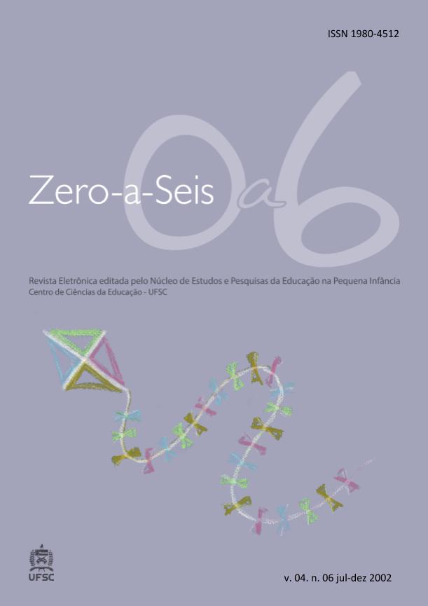 Visualizar v. 4 n. 6 (2002): ZERO-A-SEIS (JUL./DEZ.2002)