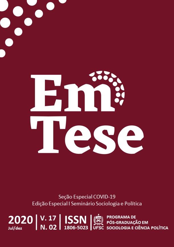 Visualizar v. 17 n. 2 (2020): Seção Especial COVID-19 e Edição Especial I Seminário Sociologia e Política