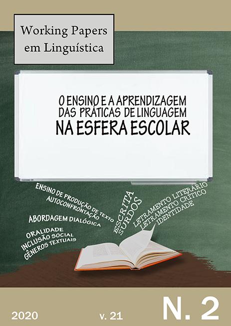 Visualizar v. 21 n. 2 (2020): Linguística Aplicada: o ensino e a aprendizagem das práticas de linguagem na esfera escolar
