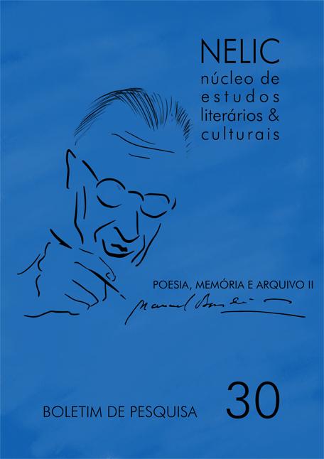 Visualizar Boletim de Pesquisa NELIC, v. 19, n. 30, 2019 - Poesia, memória e arquivo II: Manuel Bandeira