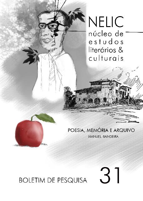 Visualizar Boletim de Pesquisa NELIC, v. 19, n. 31, 2019 - Poesia, memória e arquivo II: Manuel Bandeira