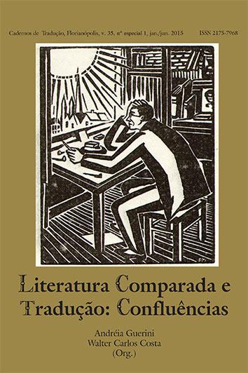 Visualizar v. 35 (2015): Ediçao Especial: Literatura Comparada e Tradução