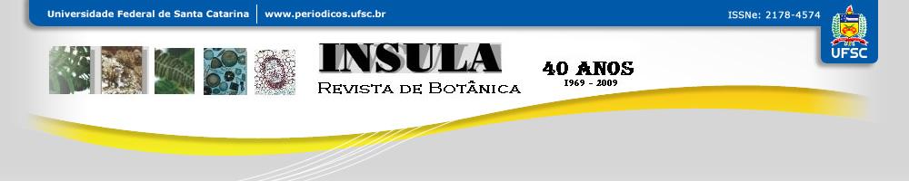 página da Insula revista de botânica. Um periódico da Universidade Federal de Santa Catarina. De ISSN eletrônico 2178-4574.